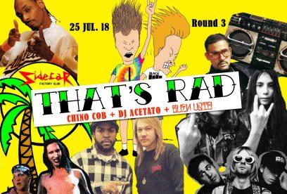 18-07-25 That's Rad. Round 3
