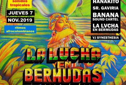 La Lucha en Bermudas (2019-11-07)